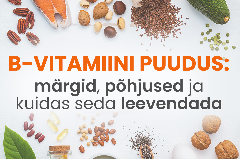 B-vitamiini puudus
